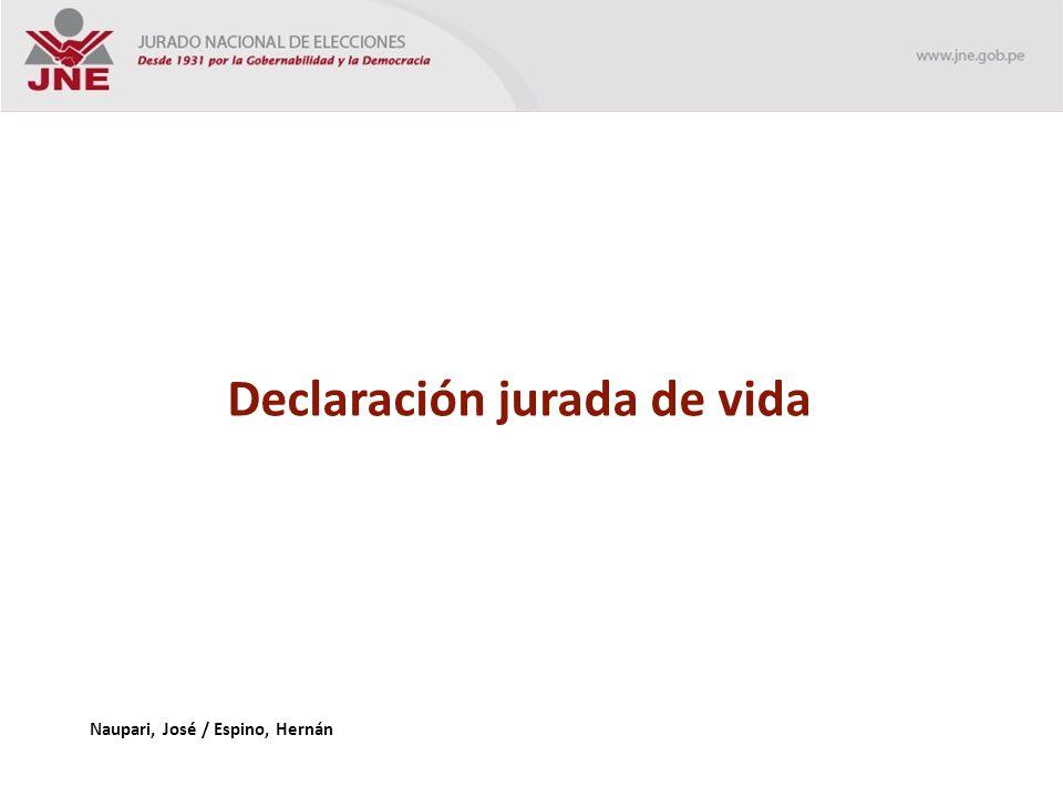 Declaración jurada de vida Naupari, José / Espino, Hernán