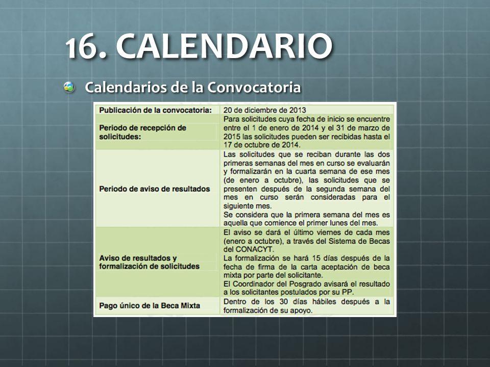 16. CALENDARIO Calendarios de la Convocatoria