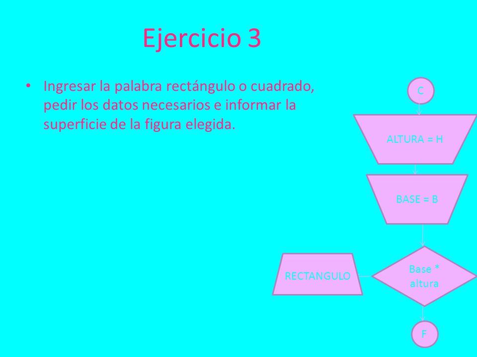 Ingresar la palabra rectángulo o cuadrado, pedir los datos necesarios e informar la superficie de la figura elegida.