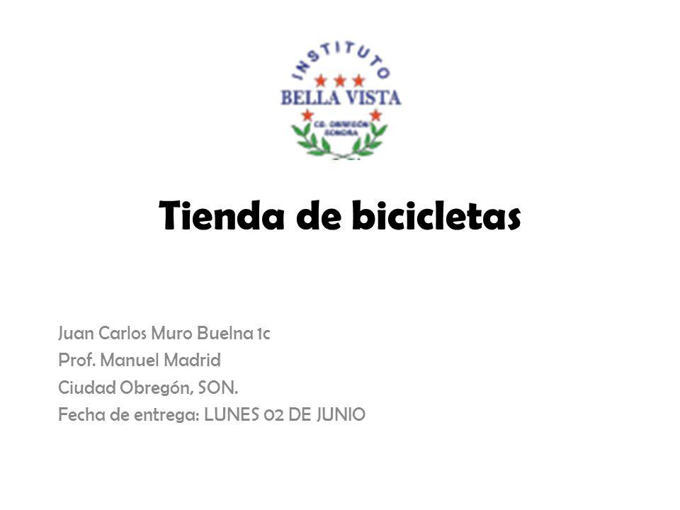 Tienda de bicicletas Juan Carlos Muro Buelna 1c Prof.
