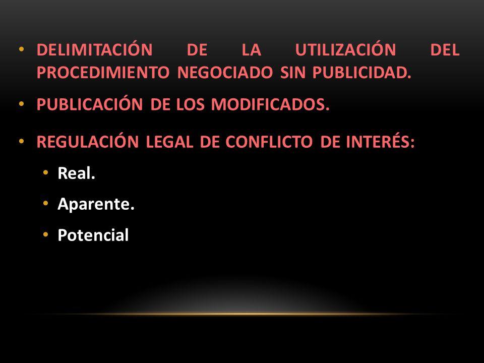 REGULACIÓN LEGAL DE CONFLICTO DE INTERÉS: Real. Aparente.