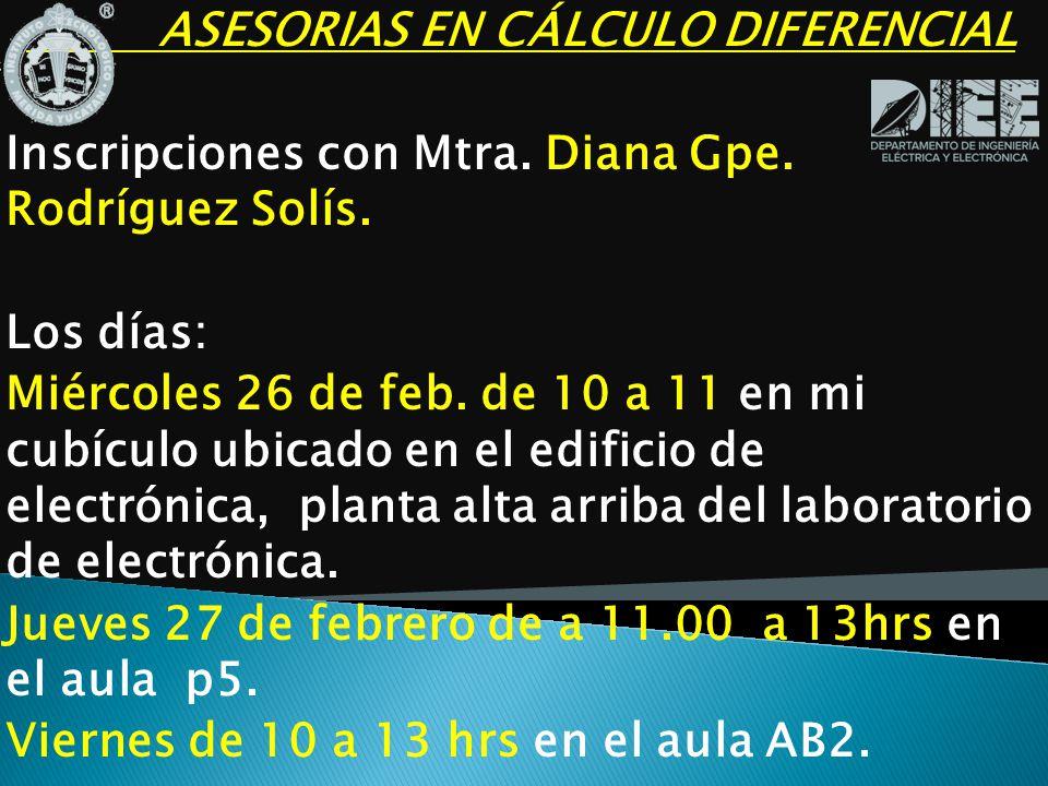 ASESORIAS EN CÁLCULO DIFERENCIAL Inscripciones con Mtra.