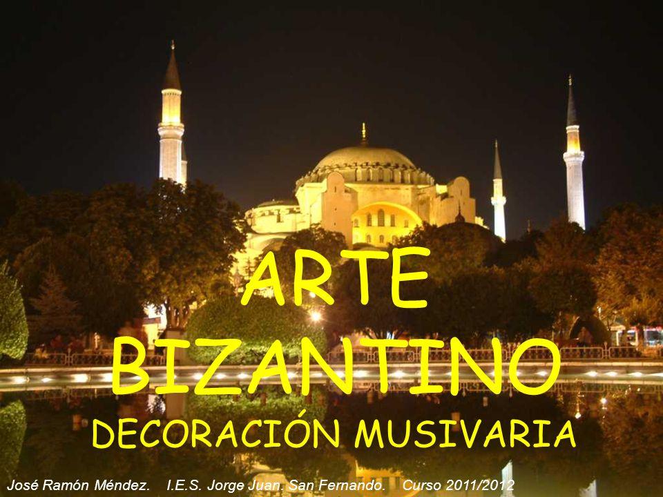 ARTE BIZANTINO DECORACIÓN MUSIVARIA José Ramón Méndez.