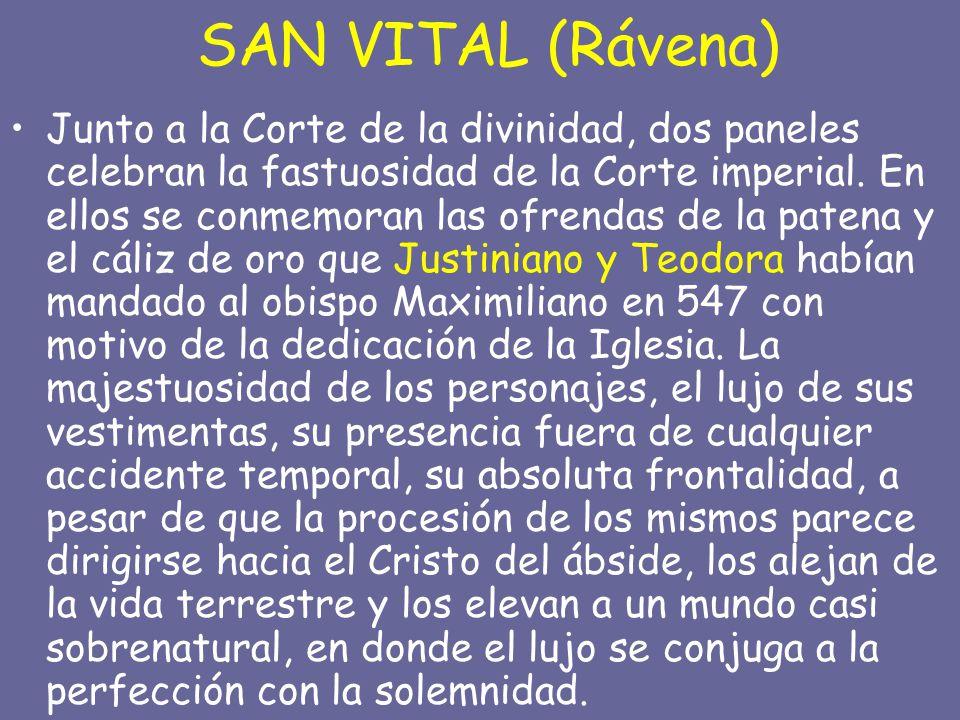 SAN VITAL (Rávena) Junto a la Corte de la divinidad, dos paneles celebran la fastuosidad de la Corte imperial.