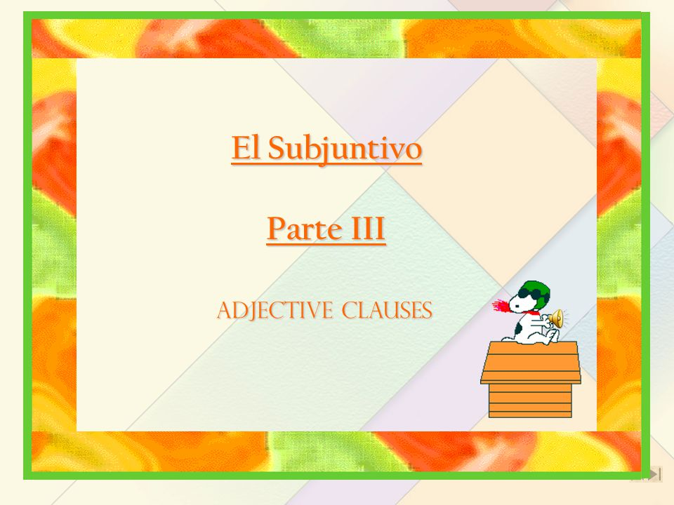 Present subjunctive following adjective clauses that express hypothetical situations Indicative mood  used after que  to refer to people and things a person is certain about and believes to be true Sé que el aire está contaminado aquí.
