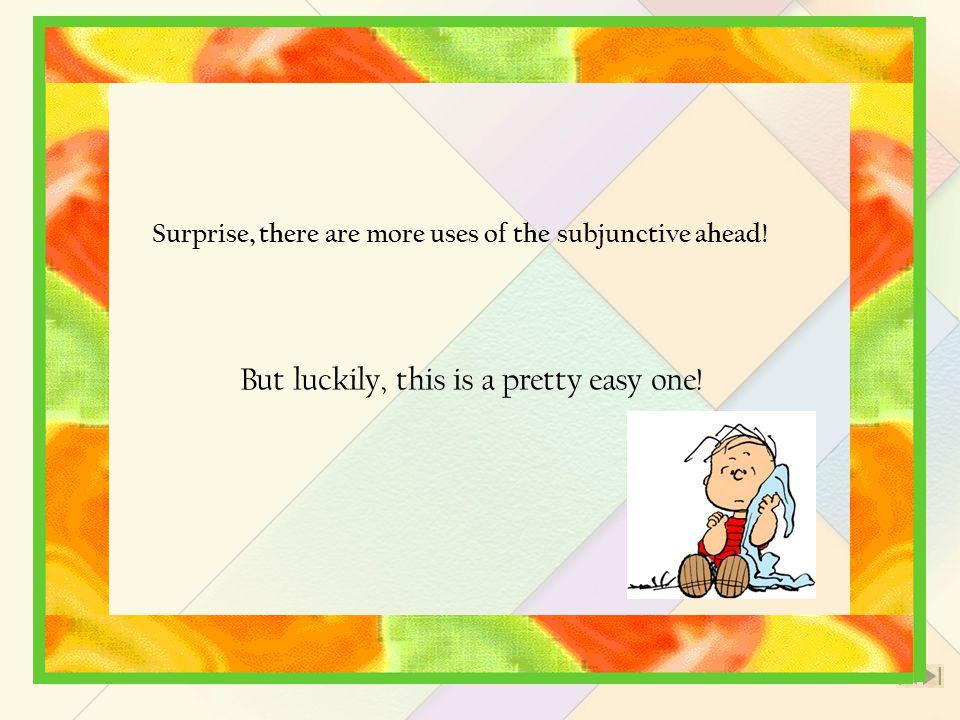 2 El Subjuntivo Parte III Adjective Clauses