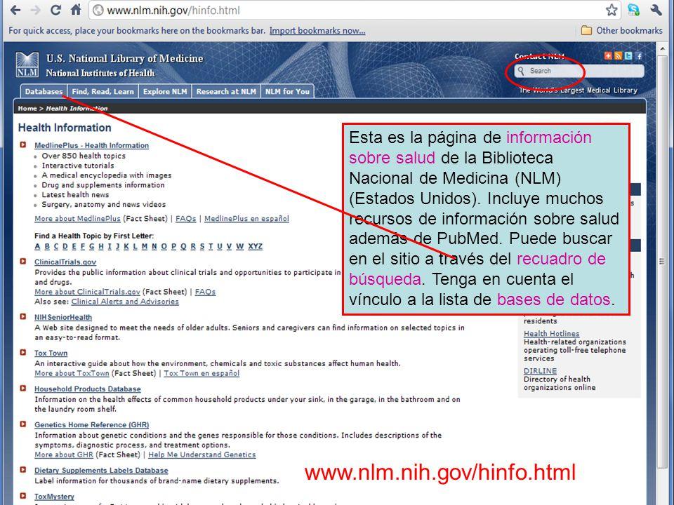 Searching within the NLM website Esta es la página de información sobre salud de la Biblioteca Nacional de Medicina (NLM) (Estados Unidos).
