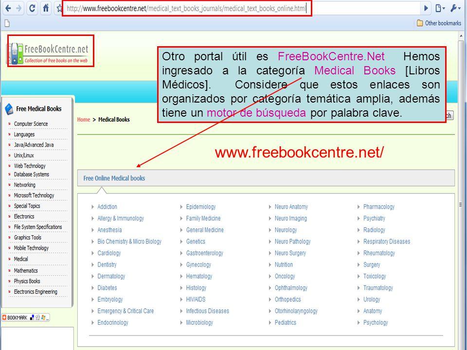 Otro portal útil es FreeBookCentre.Net Hemos ingresado a la categoría Medical Books [Libros Médicos].