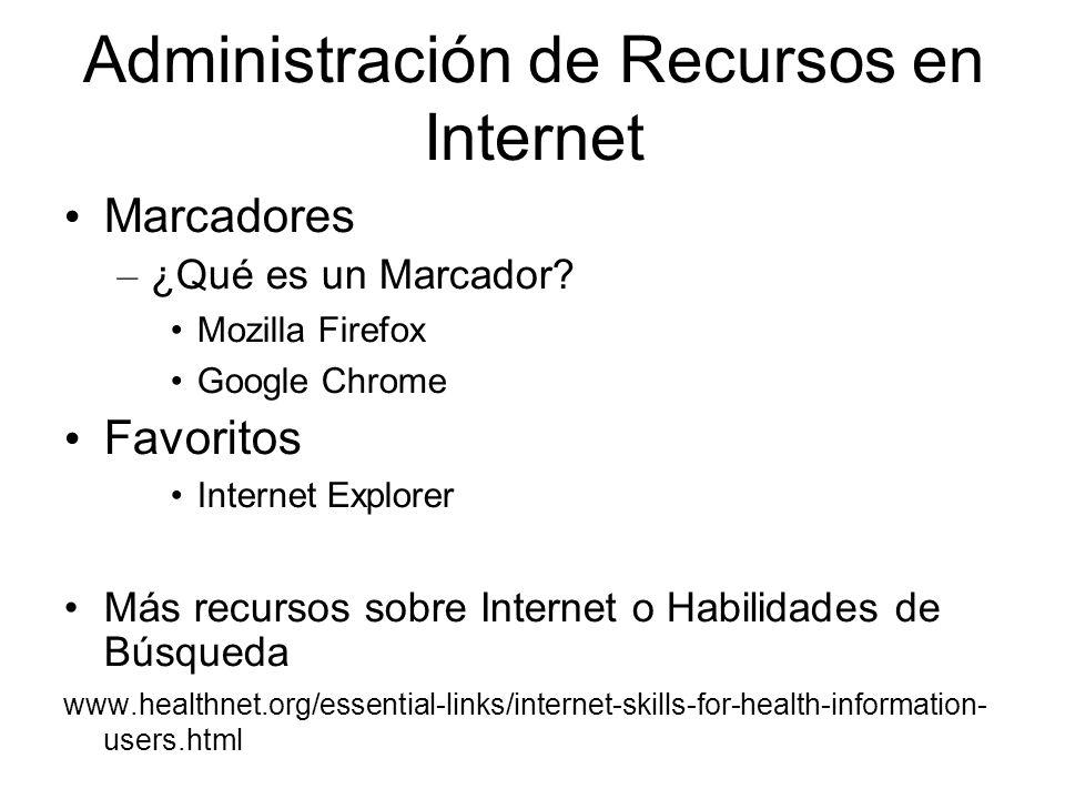 Administración de Recursos en Internet Marcadores – ¿Qué es un Marcador.