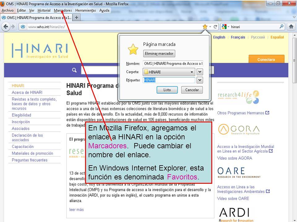 Adding favorites 1 En Mozilla Firefox, agregamos el enlace a HINARI en la opción Marcadores.