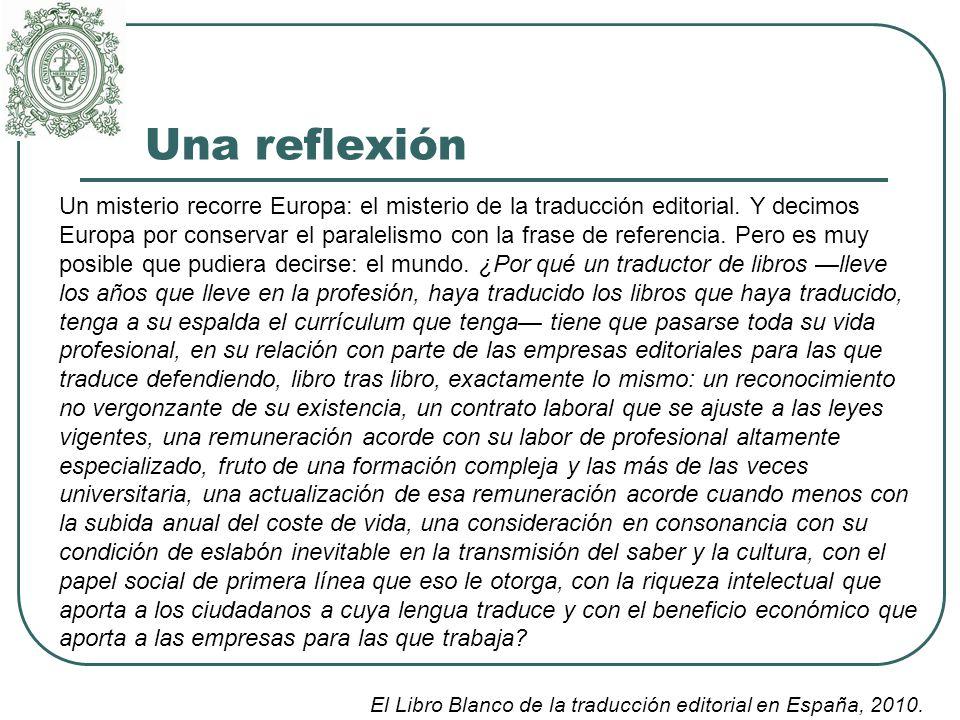 Una reflexión Un misterio recorre Europa: el misterio de la traducción editorial.