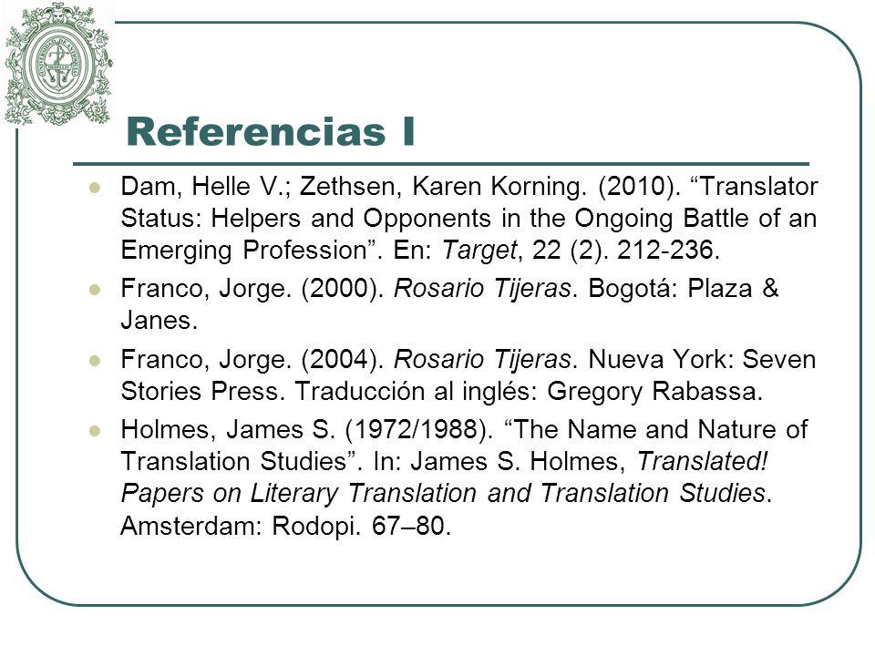 Referencias I Dam, Helle V.; Zethsen, Karen Korning.