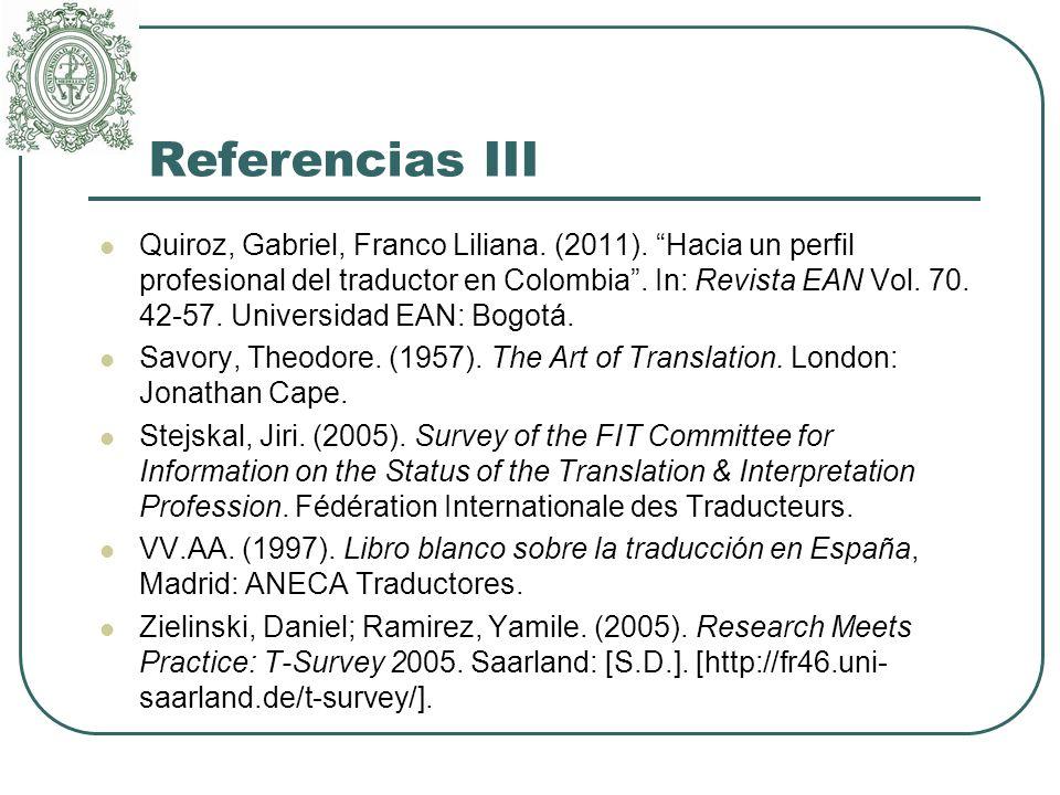 Referencias III Quiroz, Gabriel, Franco Liliana. (2011).