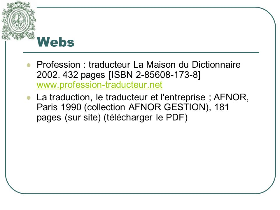 Webs Profession : traducteur La Maison du Dictionnaire 2002.