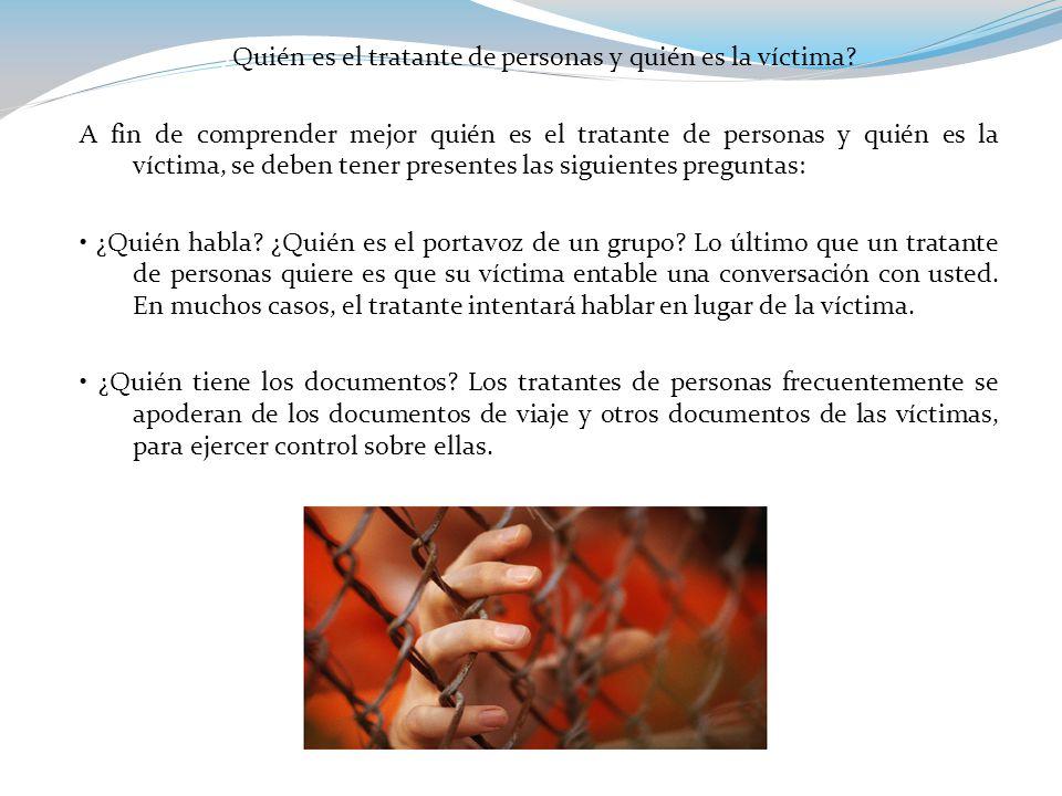 ¿Quién es el tratante de personas y quién es la víctima.
