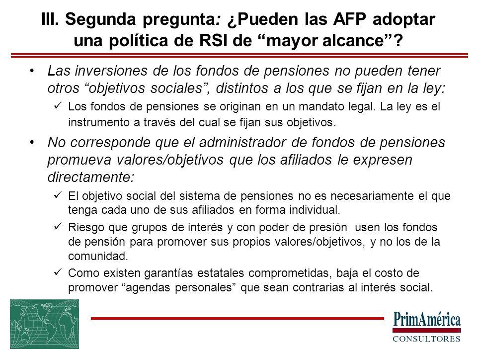 III. Segunda pregunta: ¿Pueden las AFP adoptar una política de RSI de mayor alcance .