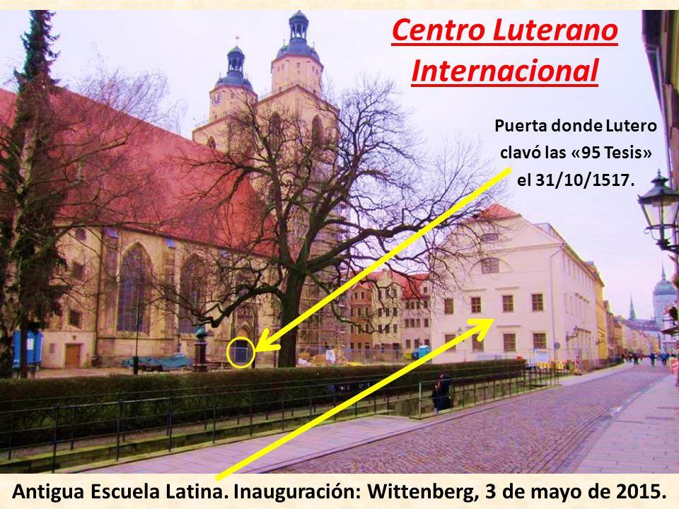 Centro Luterano Internacional Antigua Escuela Latina.