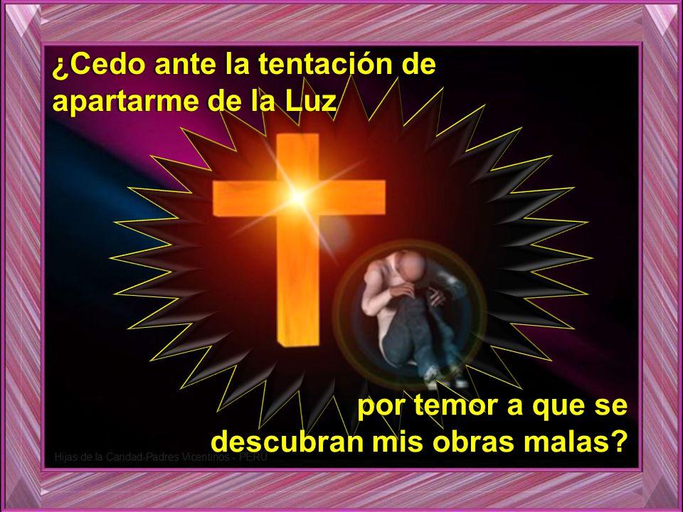 ¿Recibo al Señor como Luz y Verdad