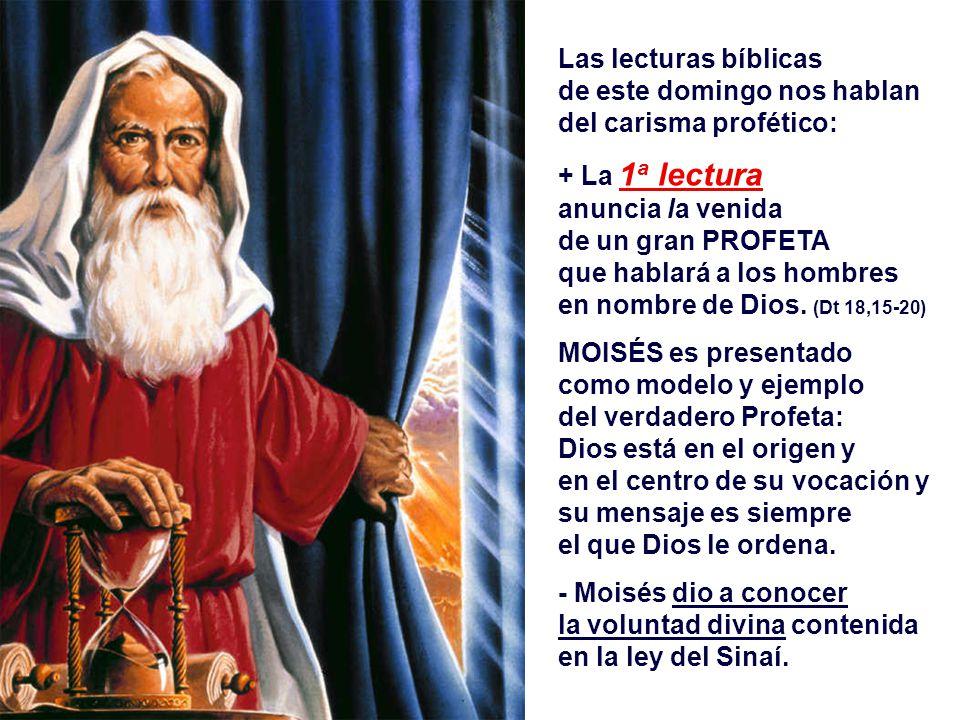 El PROFETISMO fue una experiencia muy fuerte de la Biblia.