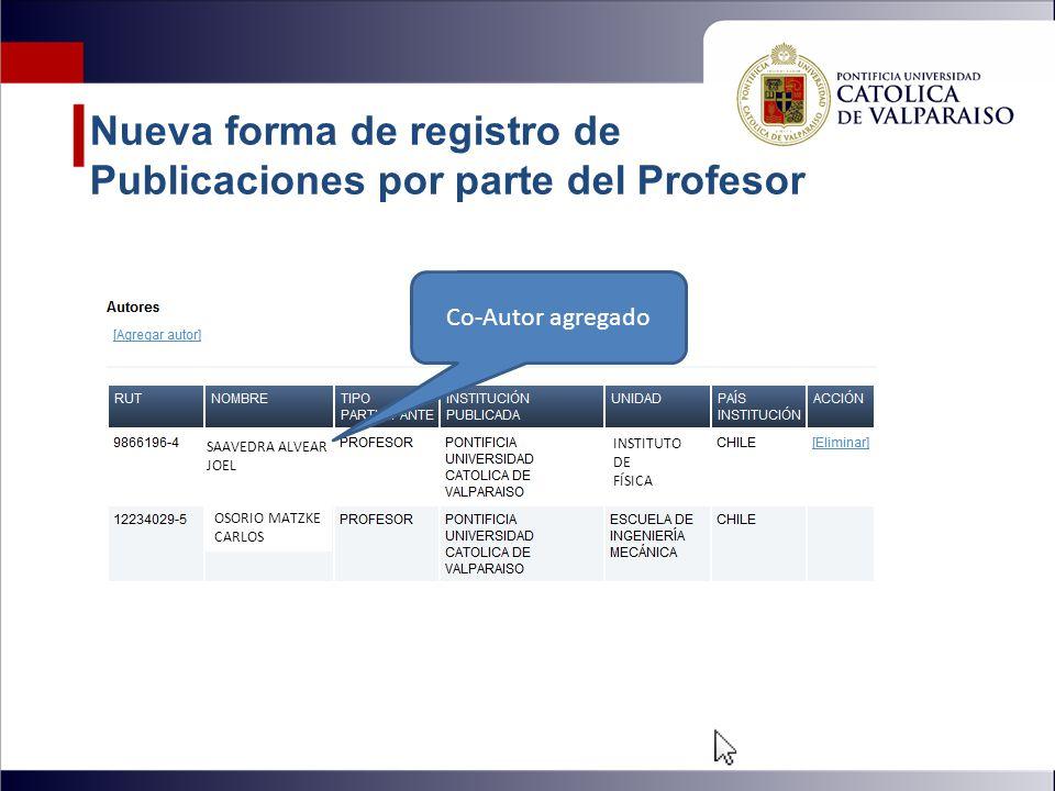 Nueva forma de registro de Publicaciones por parte del Profesor OSORIO MATZKE CARLOS SAAVEDRA ALVEAR JOEL Co-Autor agregado INSTITUTO DE FÍSICA