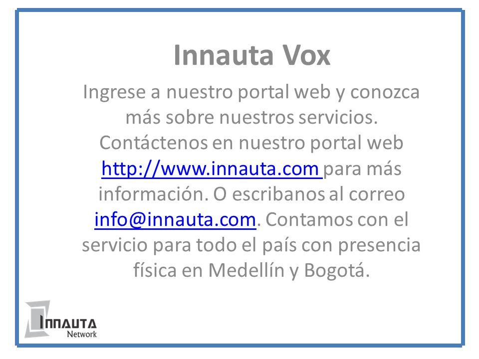 Innauta Vox Ingrese a nuestro portal web y conozca más sobre nuestros servicios.