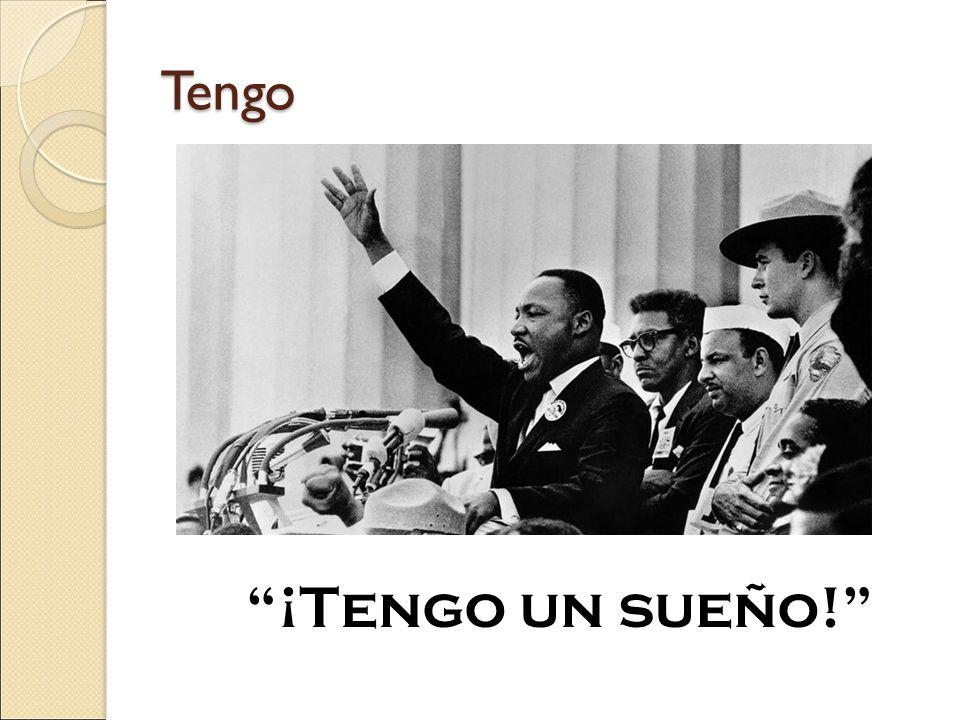 Tengo ¡Tengo un sueño!