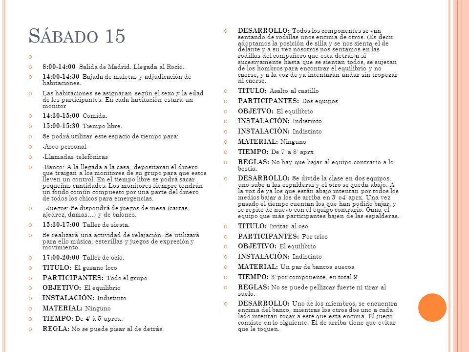 8:00-14:00 Salida de Madrid. Llegada al Rocío.