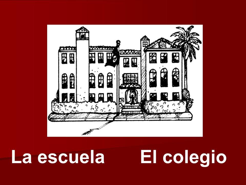 La escuelaEl colegio