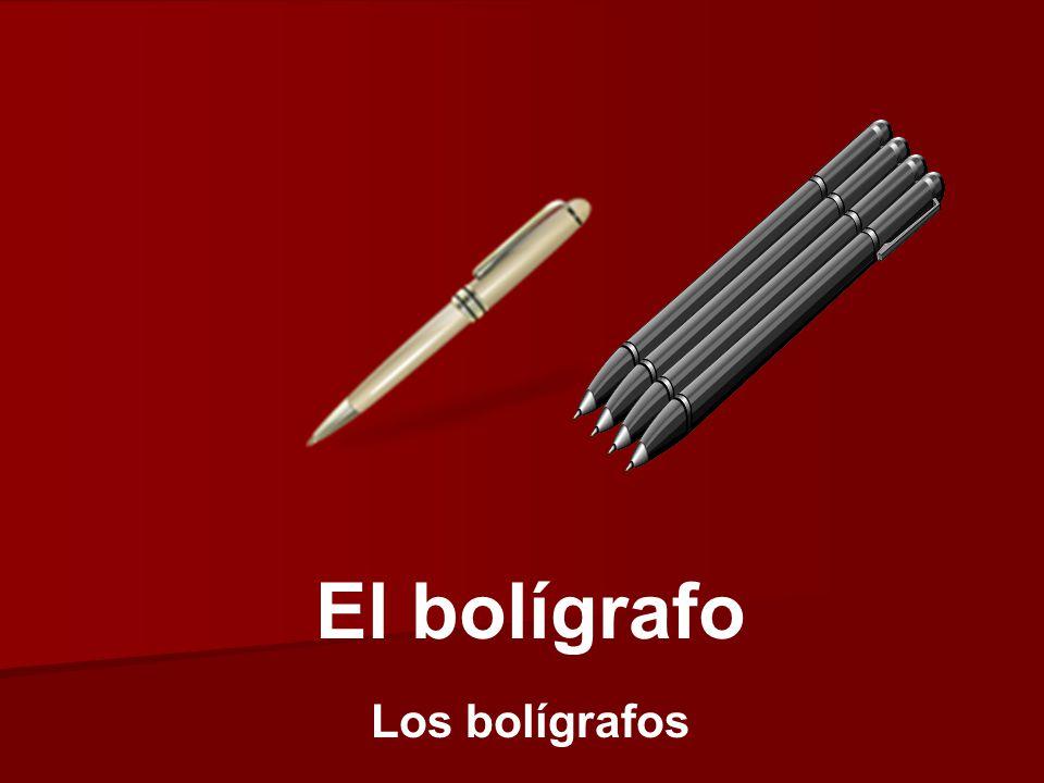 El bolígrafo Los bolígrafos
