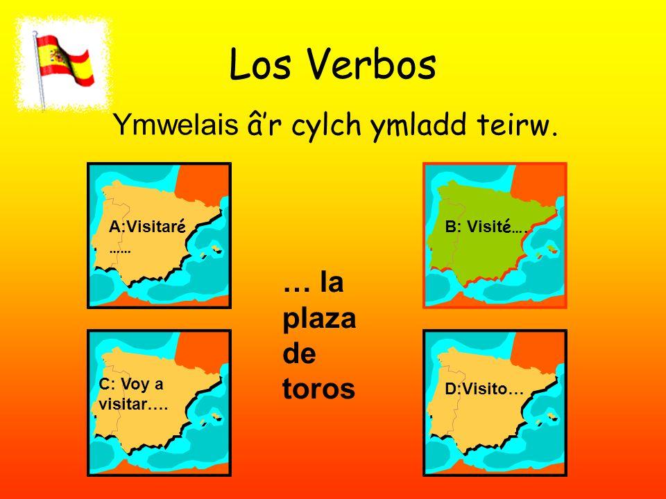 Los Verbos Ymwelais â'r cylch ymladd teirw. A:Visitar é …… B: Visit é….