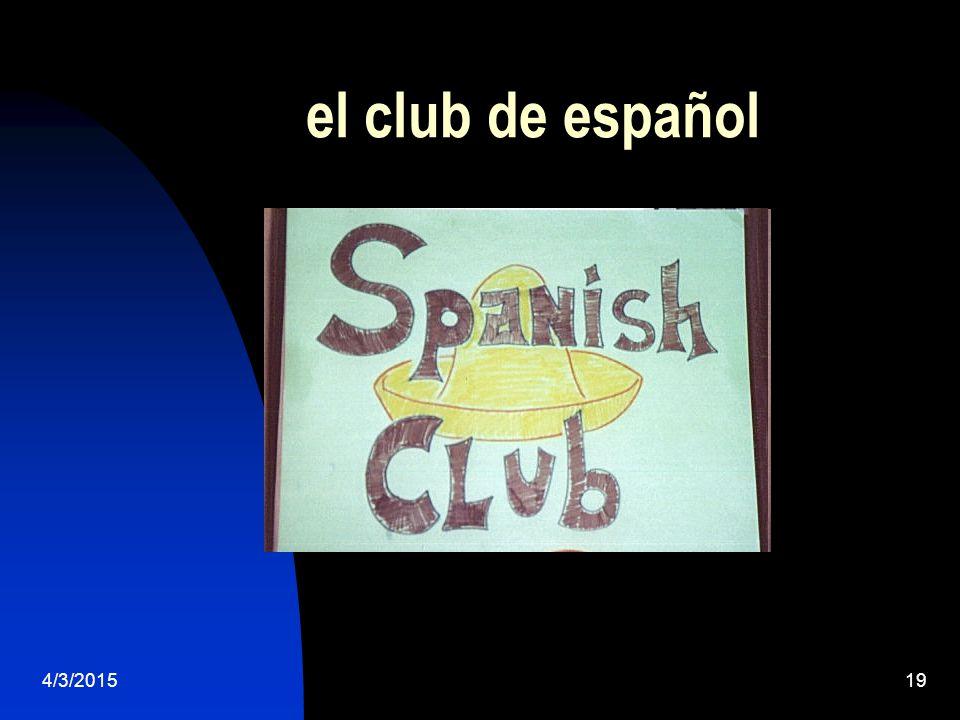 4/3/201519 el club de español