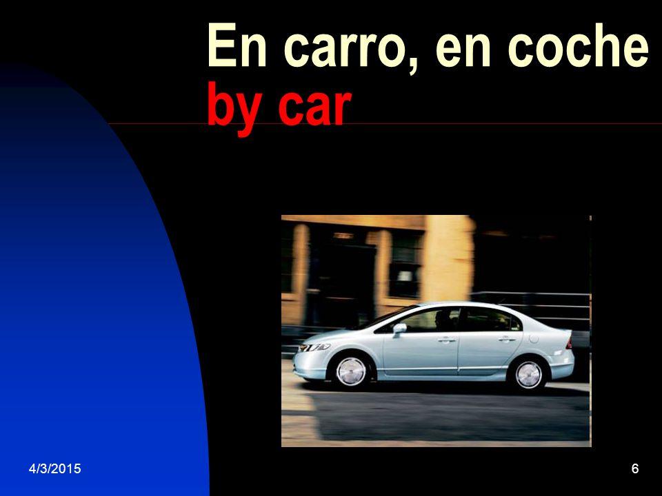 4/3/20156 En carro, en coche by car