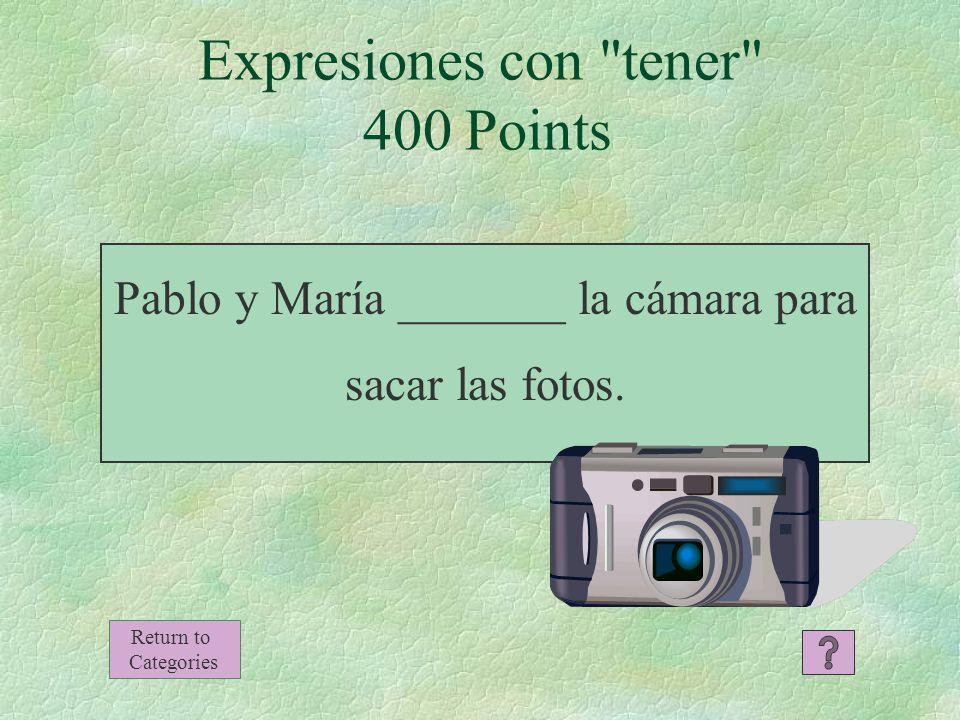 Expresiones con tener 300 Points -¿Tienes perros o gatos en casa.