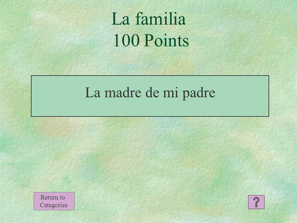 Expresiones con tener 500 Points Return to Categories ¿Cuántos años tiene nuestra abuela