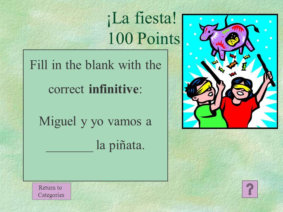500 400 300 200 100 MisceláneoLos posesivos adjetivos La familiaExpresiones con tener ¡La fiesta!