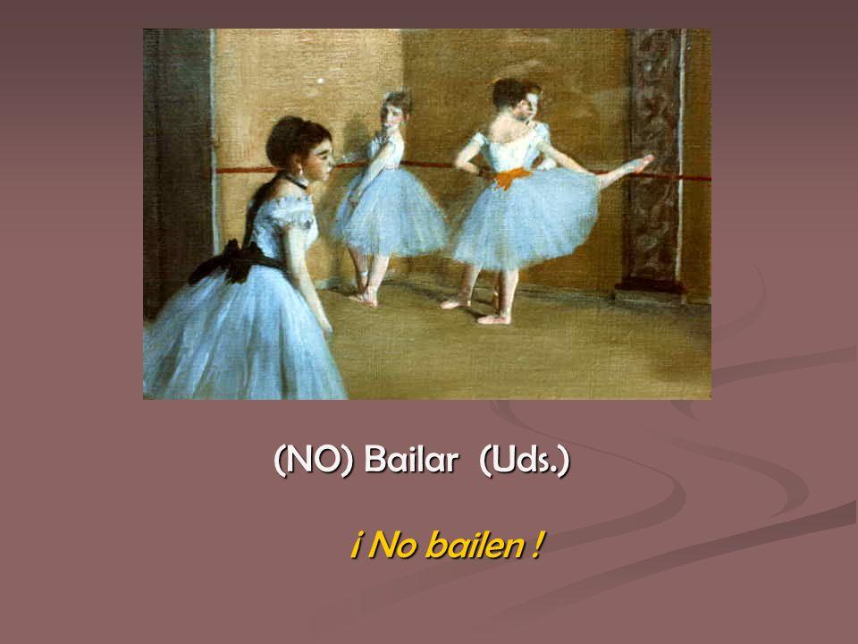 ¡ No bailen !