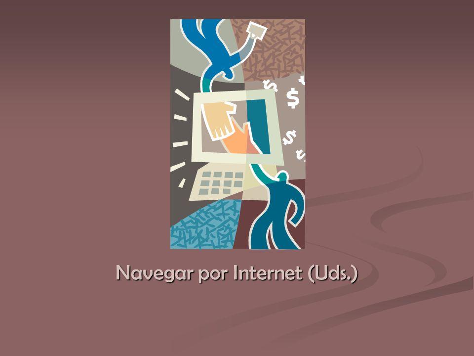Navegar por Internet (Uds.)