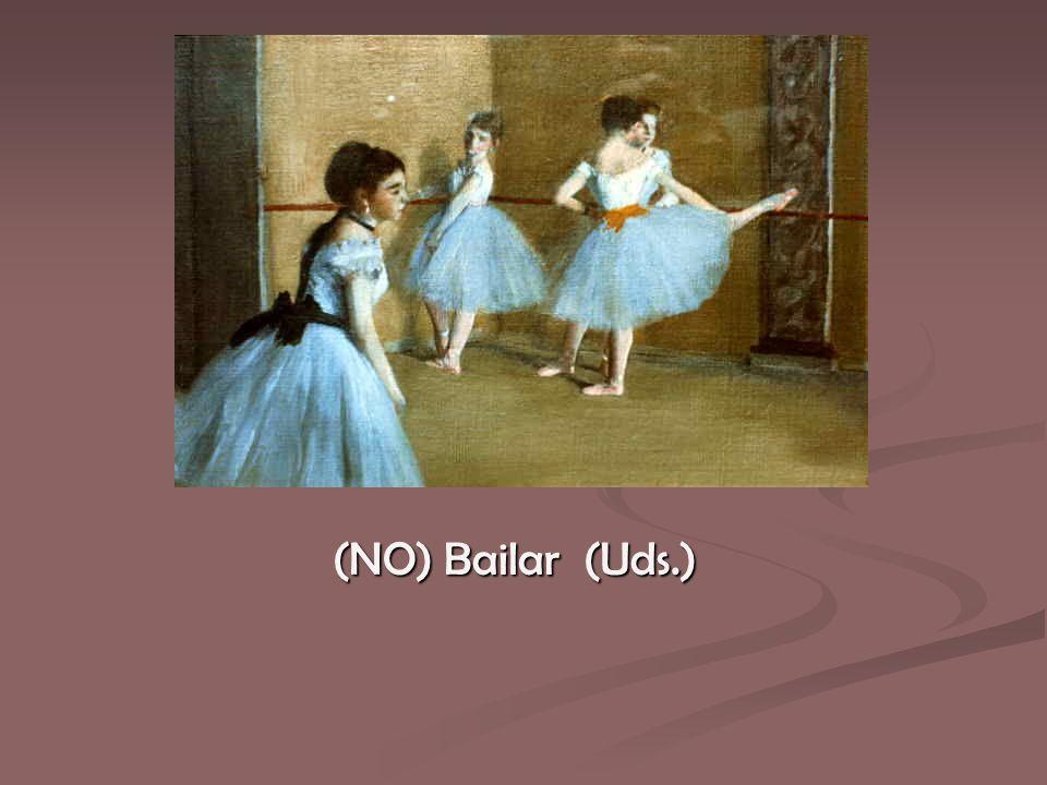 (NO) Bailar (Uds.)