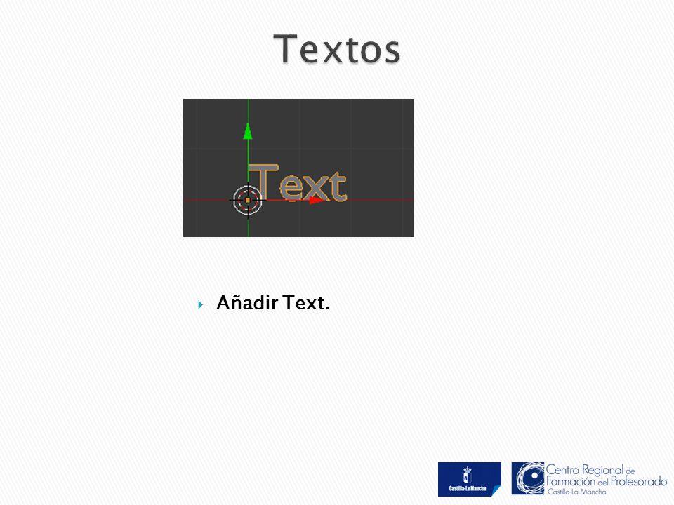  Añadir Text.