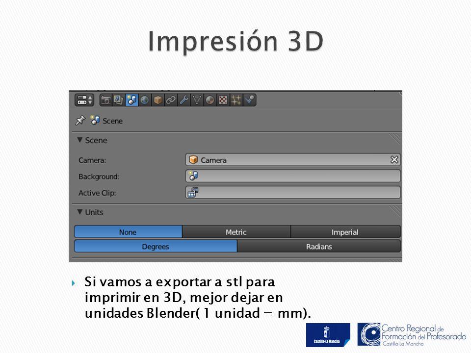  Si vamos a exportar a stl para imprimir en 3D, mejor dejar en unidades Blender( 1 unidad = mm).
