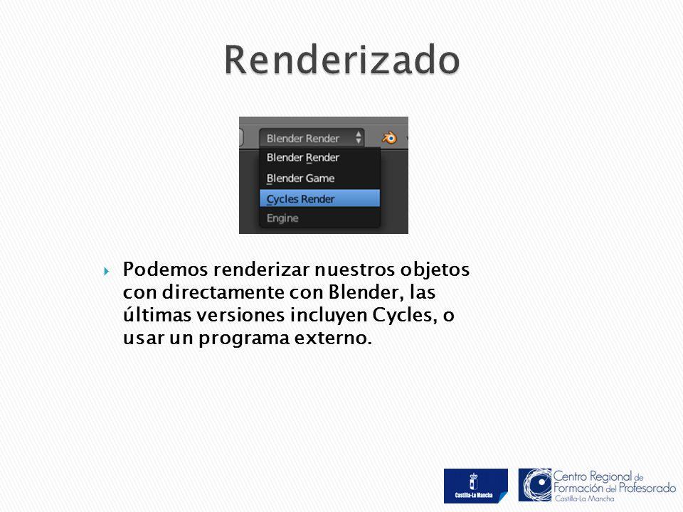  Podemos renderizar nuestros objetos con directamente con Blender, las últimas versiones incluyen Cycles, o usar un programa externo.