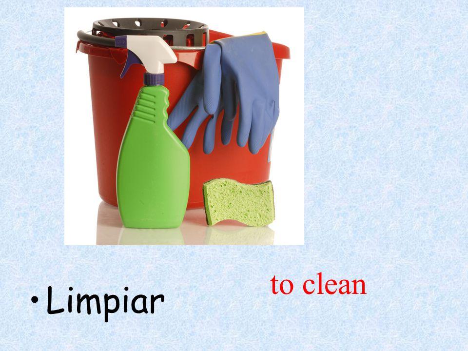Limpiar to clean