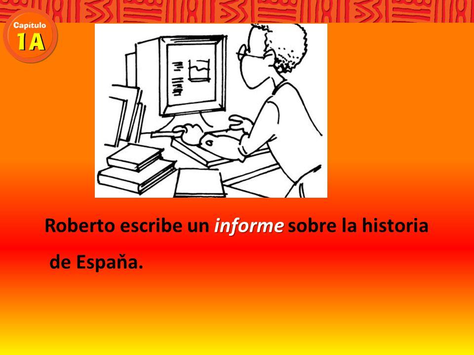 Roberto escribe un sobre la historia de Espaňa.