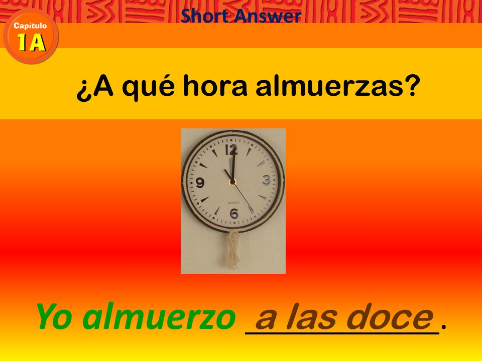 ¿A qué hora almuerzas Yo almuerzo. Short Answer