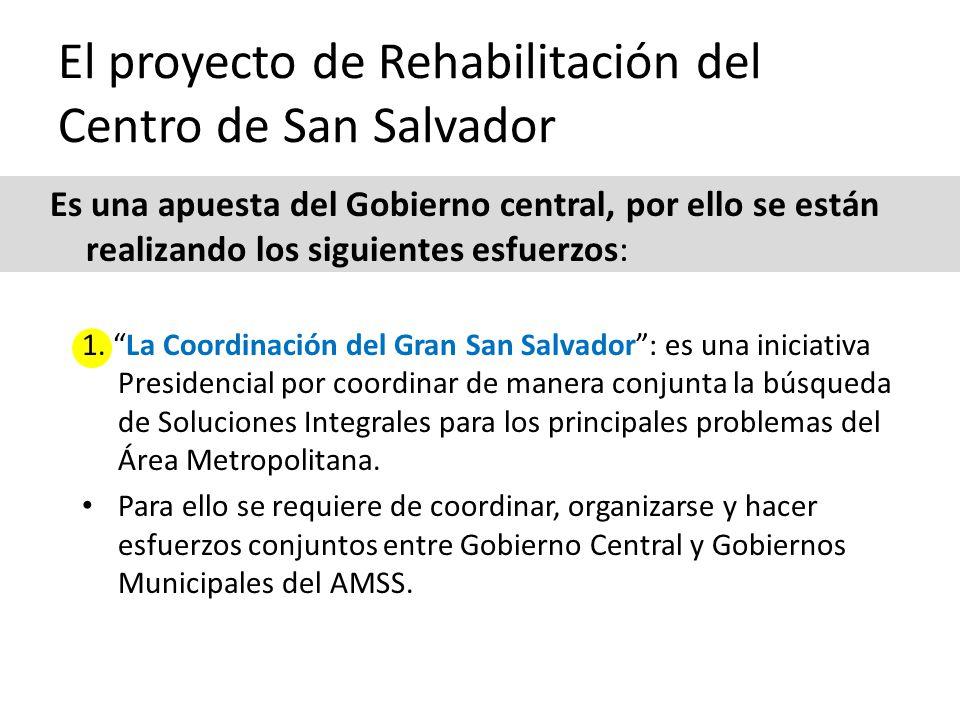El proyecto de Rehabilitación del Centro de San Salvador 1.