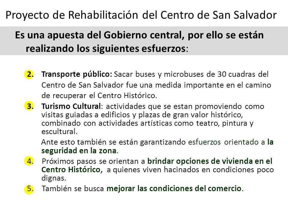 2.Transporte público: Sacar buses y microbuses de 30 cuadras del Centro de San Salvador fue una medida importante en el camino de recuperar el Centro Histórico.