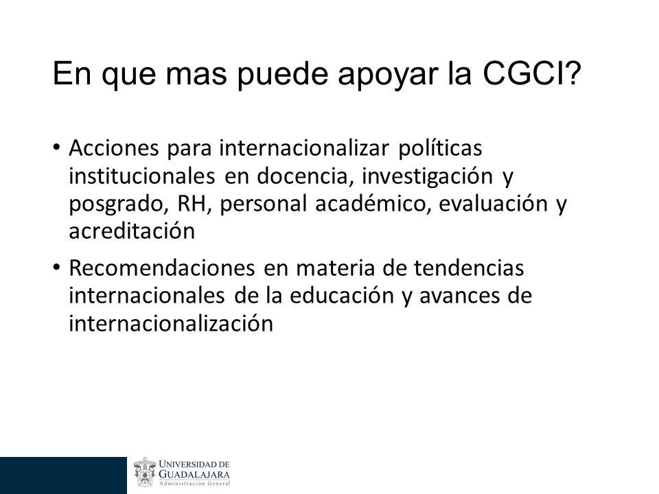 Acciones para internacionalizar políticas institucionales en docencia, investigación y posgrado, RH, personal académico, evaluación y acreditación Recomendaciones en materia de tendencias internacionales de la educación y avances de internacionalización