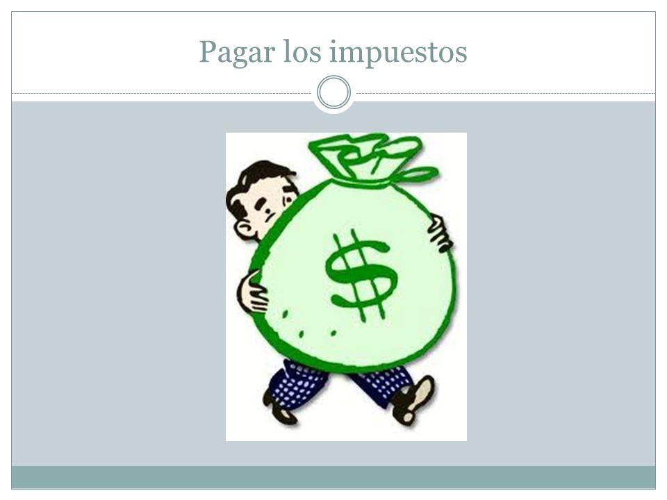 Pagar los impuestos