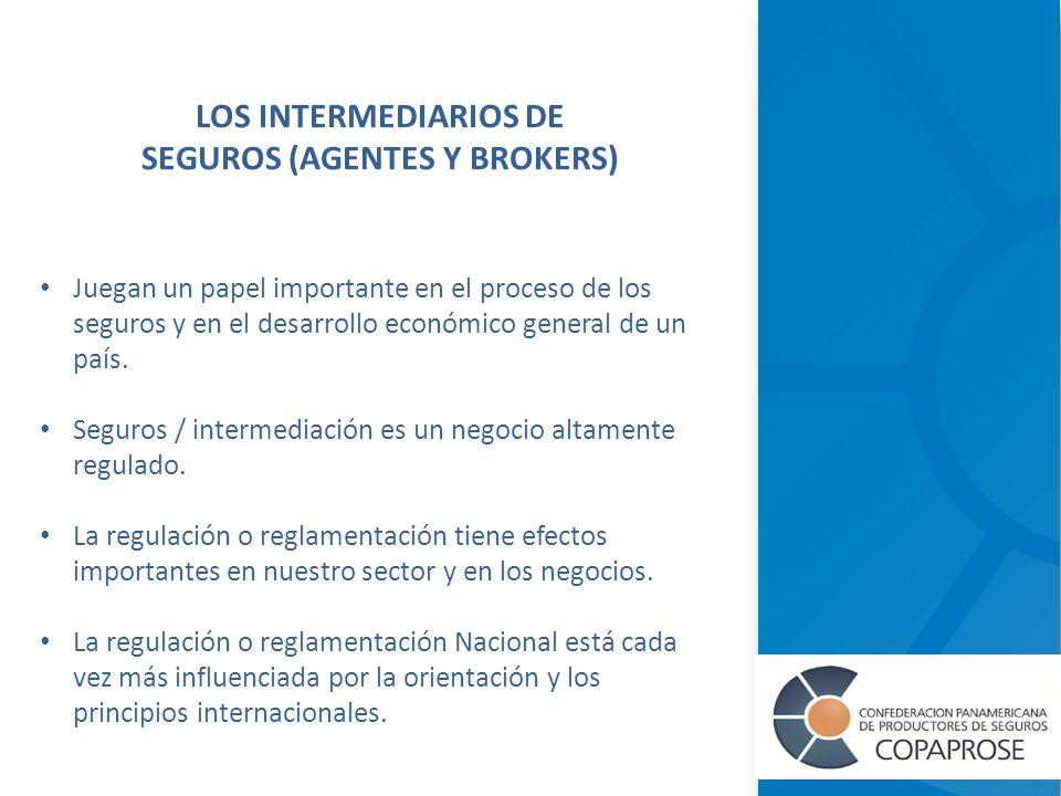 Juegan un papel importante en el proceso de los seguros y en el desarrollo económico general de un país.