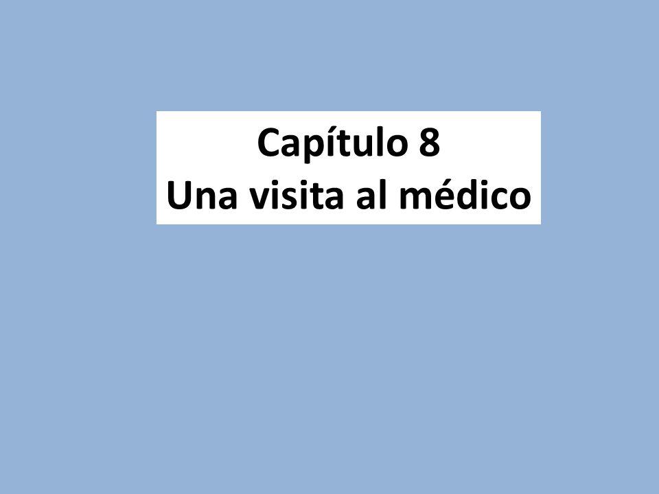 Capítulo 8 Una visita al médico